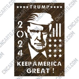 TRUMP 2024, Keep America Great - EPS AI SVG DXF CDR