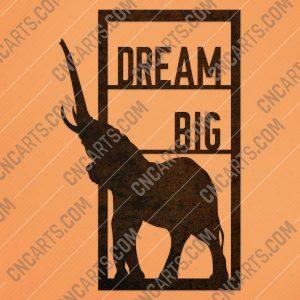 Dream big elephant vector design files - DXF SVG EPS AI CDR